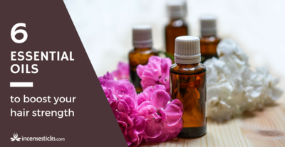 6 ESSENTIAL OILS TO BOOST YOUR HAIR STRENGTH AND HAIR THICKNESS