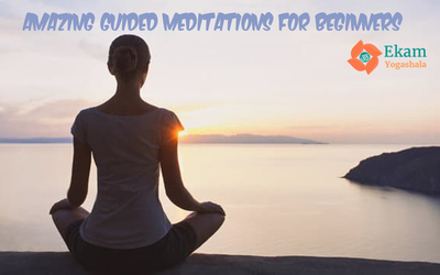 AMAZING GUIDED MEDITATIONS FOR BEGINNERS